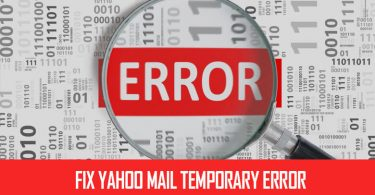 Fix Yahoo Mail Temporary Error