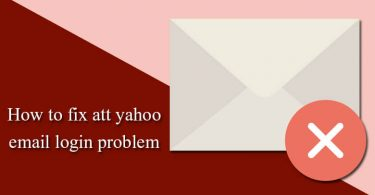 How to Fix ATT Yahoo Email Login Problem?