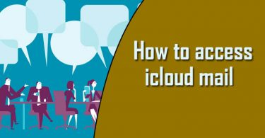 How to Access iCloud Email On PC/iPhone/iPad/iPod Touch