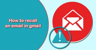 How to Recall An Email In Gmail?