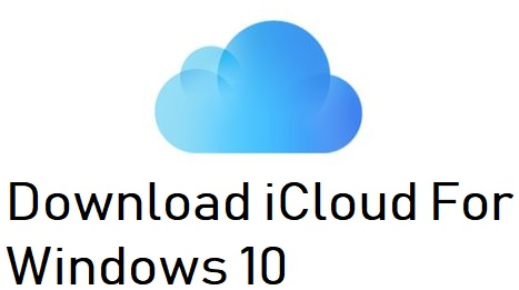 Download iCloud For Windows 10
