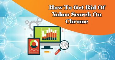 Get Rid of Yahoo Search On Chrome