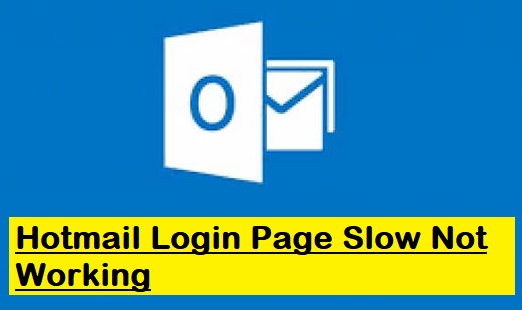 Hotmail Login Page slow not working