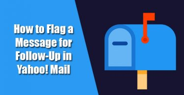 How to Flag a Message for Follow-Up in Yahoo! Mail