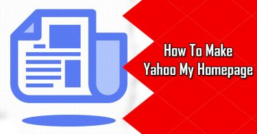 How to Make Yahoo My Homepage On Web Browser