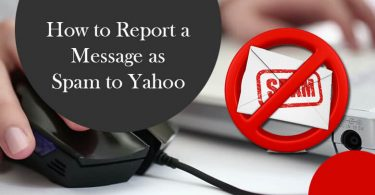 How to Report Spam Email To Yahoo