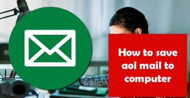 How to Save AOL Mail To Computer