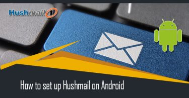 How To Set Up Hushmail On Android?