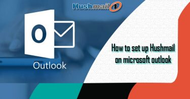 How to Set Up Hushmail On Microsoft Outlook?