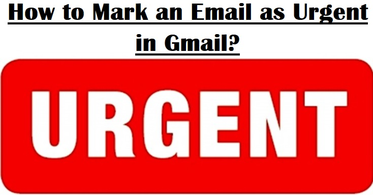 Mark an Email as Urgent in Gmail