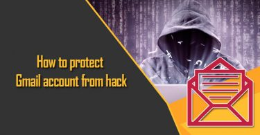 How to Protect From Hack Gmail Account?