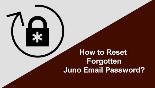 Reset Forgotten Juno Email Password