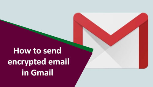 Send Encrypt Email In Gmail