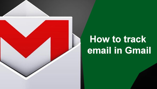 track An Email In Gmail
